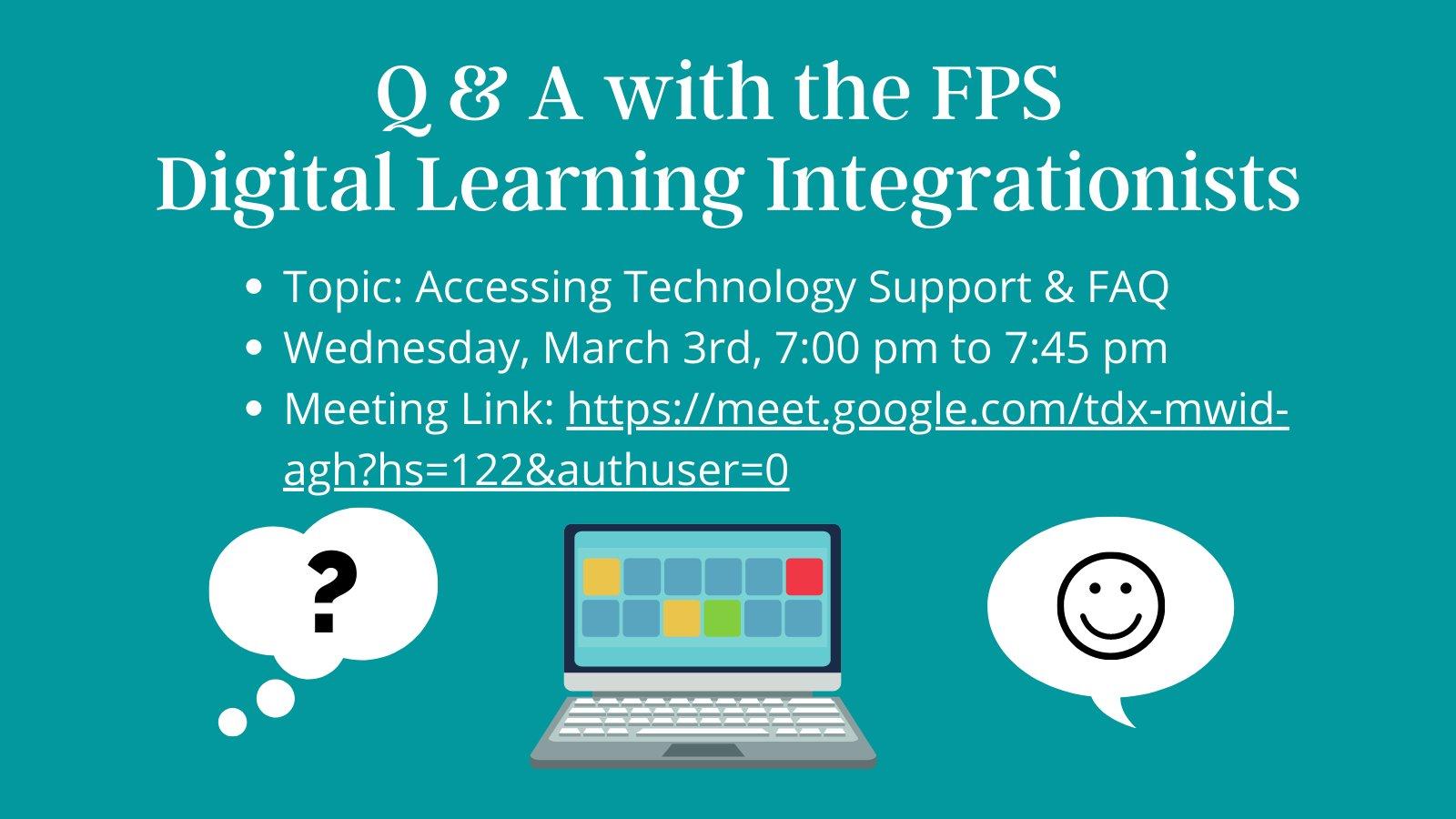 Digital Learning Integrationist Team: Q&A session - Mar 3