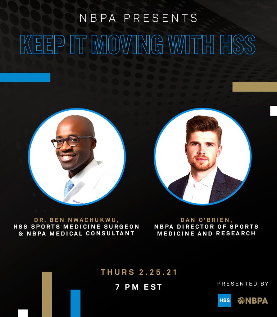 NBPA presents Keep It Moving with @HSpecialSurgery  Tonight at 7 PM EST on @thenbpa LIVE join in on a conversation between NBPA Director of Sports Medicine and Research, Dan O'Brien and @Hspecialsurgery Sports Medicine Surgeon and NBPA Medical Consultant, Dr. @BenNwachukwumd. https://t.co/YMqAQOvHON