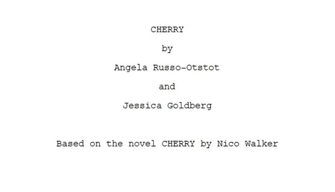 'Cherry': Read The Screenplay For The Indie Drama That Is Close To Home For The Russo Brothers Photo