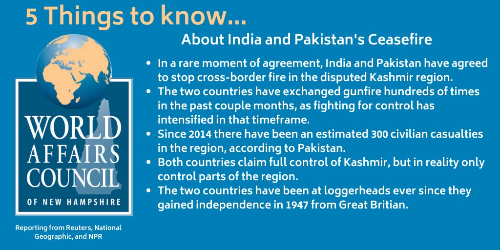 Good to see both #India and #Pakistan agreeing to a ceasefire along the Line of Control in Kashmir. Hopefully, this one holds, as there have been mounting violations of the previous ceasefire over the past several years. Here are the #5ThingsToKnow about the joint statement.
