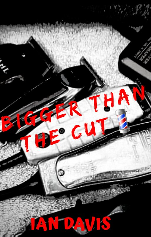 """A must read for upcoming barbers 📖📕 """"BIGGER THAN THE CUT"""" on  #ebook #read #barbers #hair #books"""