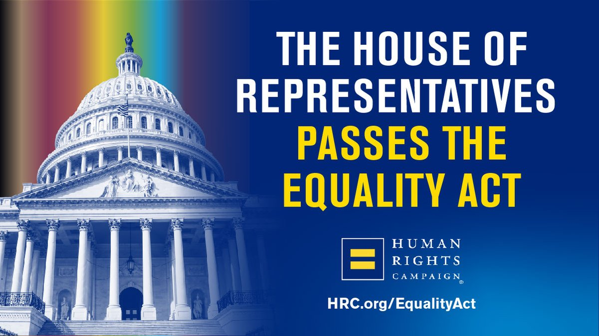 BREAKING: The #EqualityAct has passed the House of Representatives with bipartisan support. We are one step closer to ensuring that every person in America is treated equally under the law.