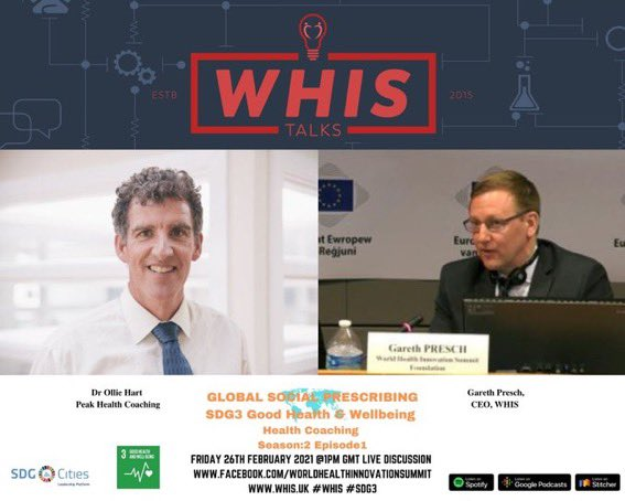 Looking forward to speaking to @olliehart7 tomorrow at 1pm GMT about health coaching and how it can support #SDG3 Good Health and Wellbeing - it's the start of our 2nd series of Podcasts 🎧 #WHISTalks #WHIS @WHIS2020