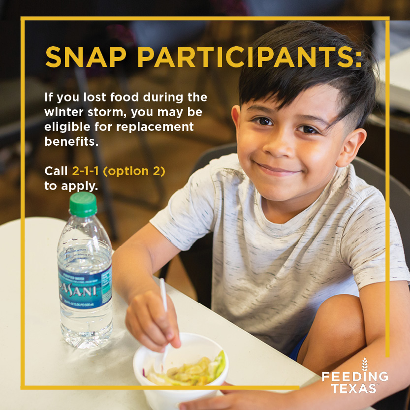 Did you lose food due to power outages?  Texas SNAP participants can call 2-1-1 (option 2) during business hours (M-F, 9-6) to request replacement benefits for food lost or damaged during the winter storm. Find out more about eligibility here: