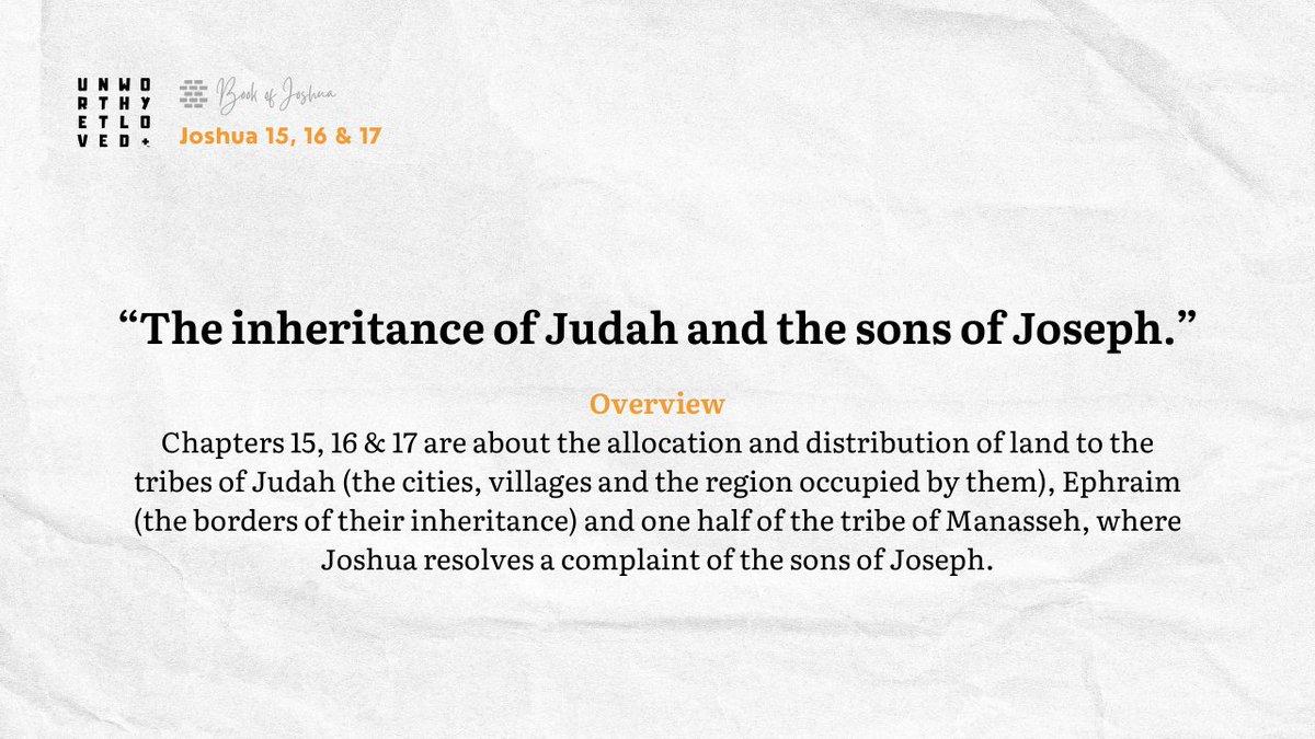 """The inheritance of Judah and the sons of Joseph.""  #unworthyetloved #oldtestament #godsplan #bookofjoshua #gospel #love #follow #twitter #verseoftheday #inspiration #jesus #bible #faith #holybible #godsword"