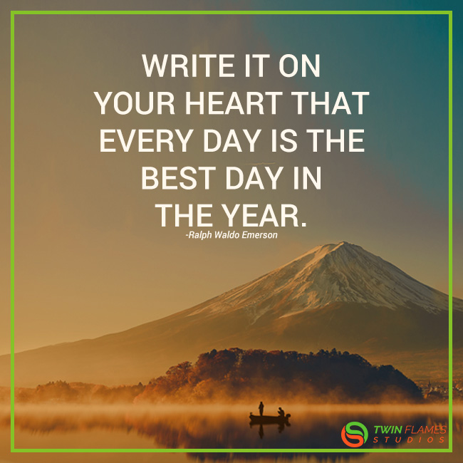 """""""Write it on your heart that every day is the best day in the year."""" -Ralph Waldo Emerson  #inspiration #leadership"""