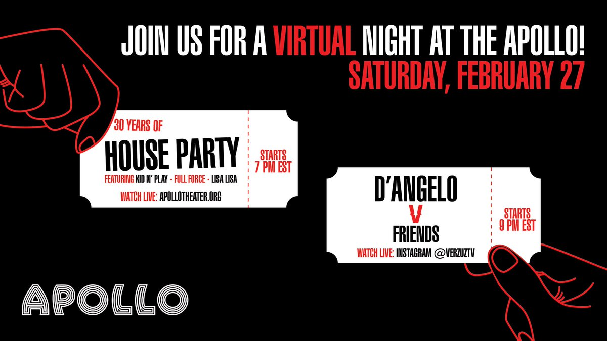 This Saturday close out #BHM with a virtual night at the Apollo!  ✨7p ET: 30 Years of House Party celebration w/ Kid N' Play, Lisa Lisa, Full Force + more 👉🏾   ✨9p ET: #VerzuzTV takes over with D'Angelo & Friends 😍 LIVE from the legendary Apollo stage