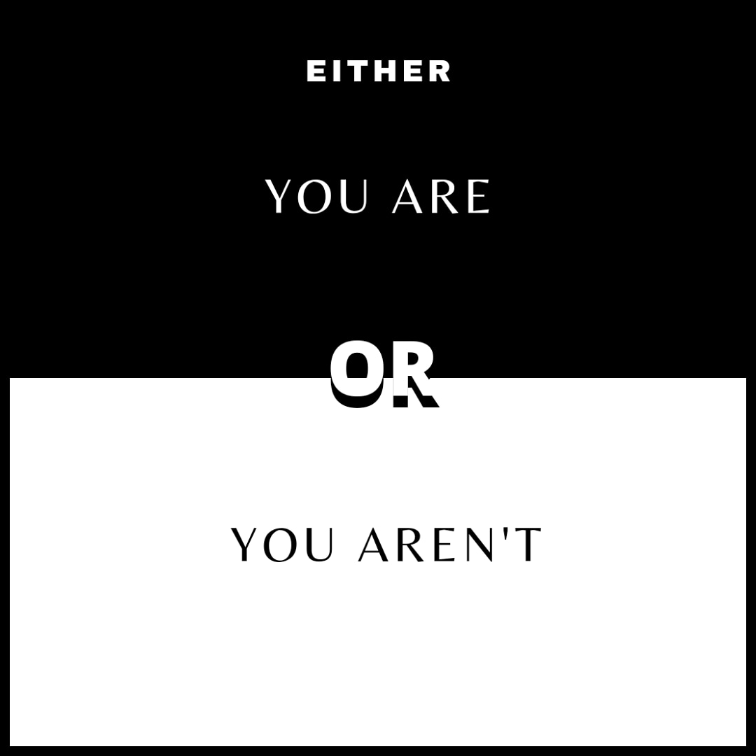 Either you are or you aren't. No gray.  You will never be at peace if you don't wake up every day and make a conscious decision in who you want to be.   #nogray #choose #inspire #inspiration #motivation #Mindset #mindfulness #selflove #Entrepreneur #jonathanmcreynolds