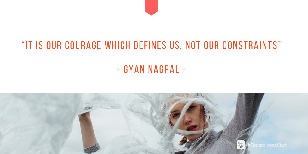 """""""It is our courage which defines us, not our constraints"""" - Gyan Nagpal - #motivation #inspiration #awareness #businesstips #LifeTips #BizapaloozaChat"""