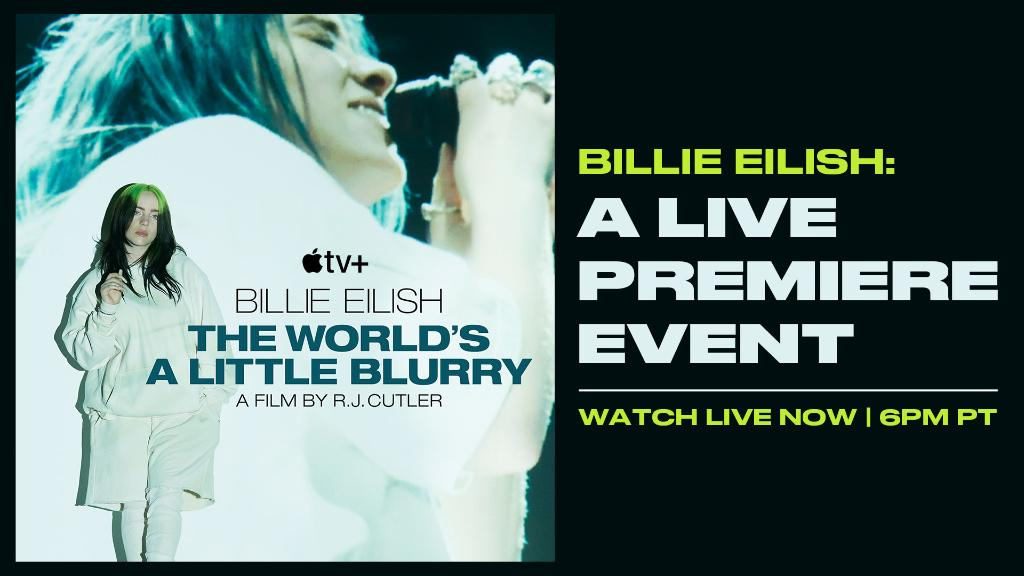 Watch the live premiere event for Billie Eilish: #TheWorldsALittleBlurry hosted by @zanelowe now on Apple Music and the @AppleTV app: