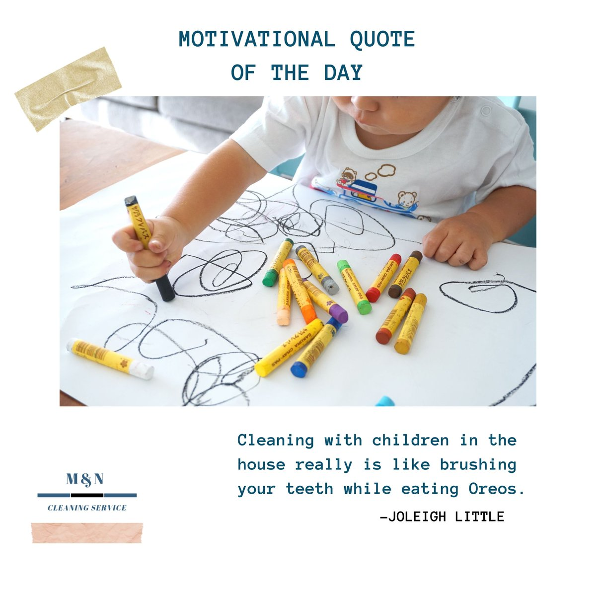 """""""Cleaning with children in the house really is like brushing your teeth while eating Oreos."""" --- Joleigh Little  #QuoteOfTheDay"""
