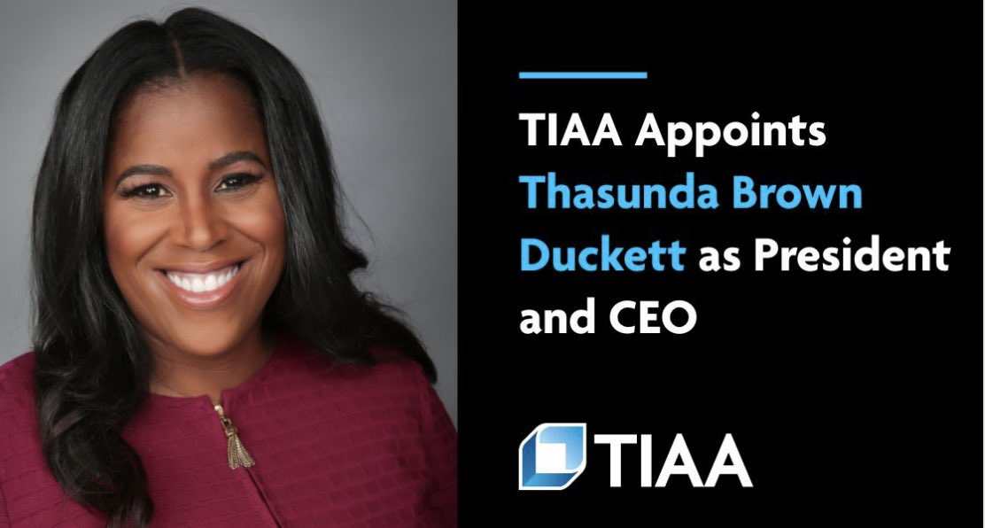 News: TIAA appoints Thasunda Brown Duckett as President and CEO! She will become the second Black woman CEO currently in the Fortune 500. At the outset of 2021, there were zero Black women CEOs of Fortune 500s. 🙌🏾🙌🏾#BlackHistoryMonth #BlackWomenLead #BlackGirlMagic✨