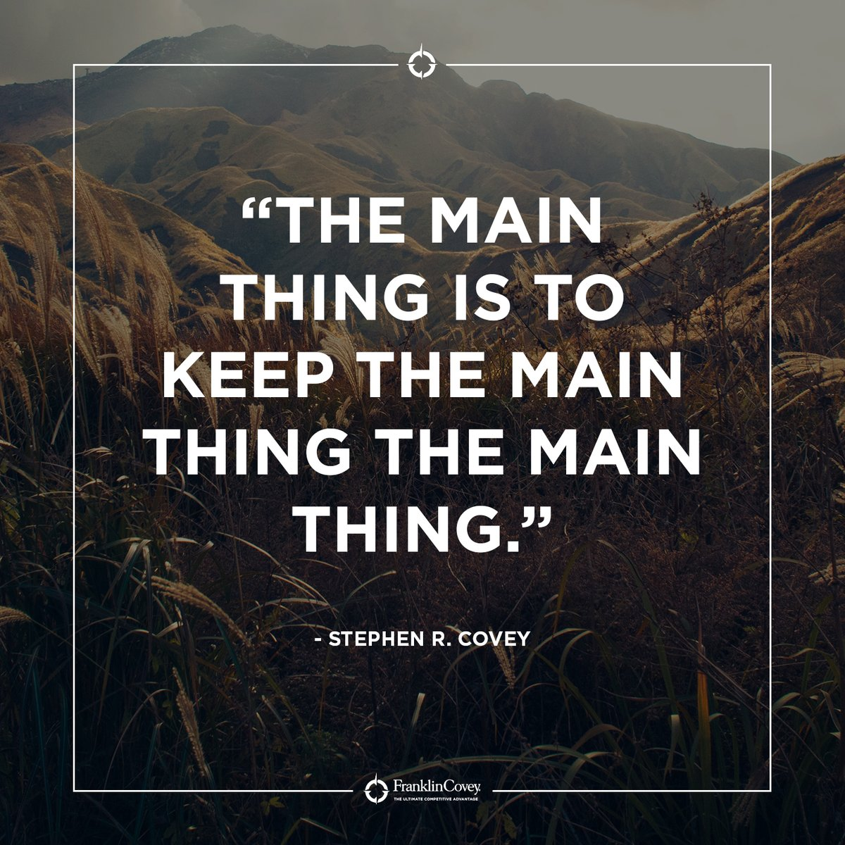 """Replying to @StephenRCovey: """"The main thing is to keep the main thing the main thing."""" - Stephen R. Covey #perspective #priorities #leadership #QOTD #ManagingPartner #CPA For more on The 7 Habits of Highly Effective People, visit here:"""