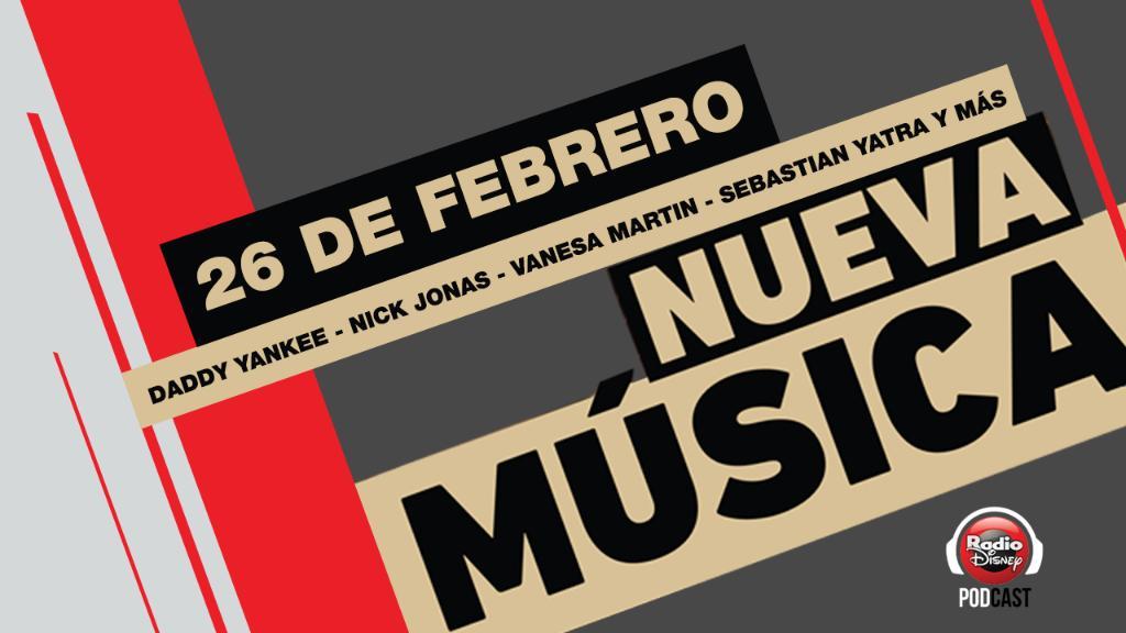 #NuevaMúsica | Hay lanzamientos de @daddy_yankee @vanesamartin_ @nickjonas y más artistas. Escucha el podcast de novedades en  o plataformas de podcast. #RadioDisneyPodcast 🎧