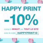 Image for the Tweet beginning: 🕛 HAPPY PRINT 🕛  -10% sur