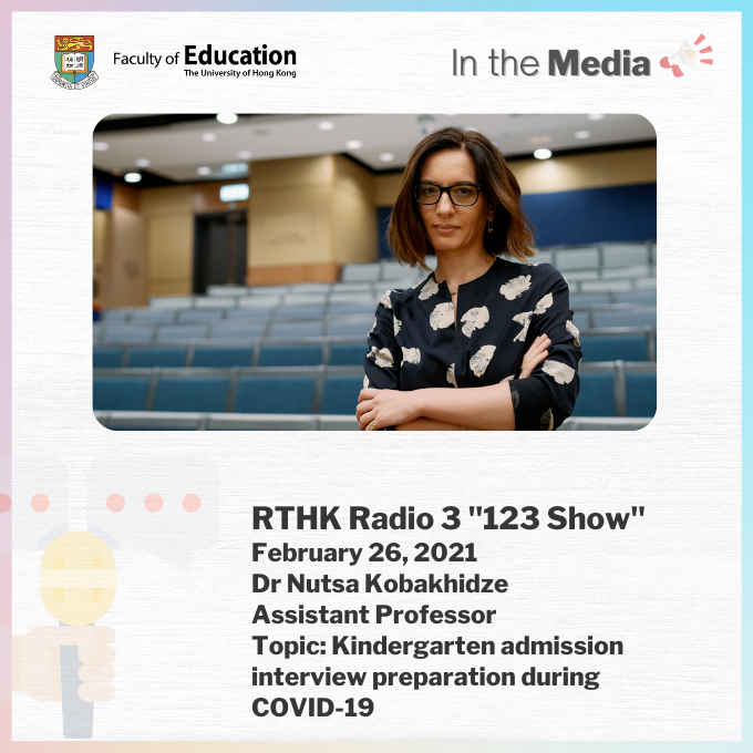 """Dr Nutsa Kobakhidze @Nutsako, Assistant Professor from our Faculty talked about #kindergarten admission interview preparation during COVID-19 on the """"123 Show"""" on RTHK Radio 3 today. Listen here:     #HKUEducation #123Show #education"""