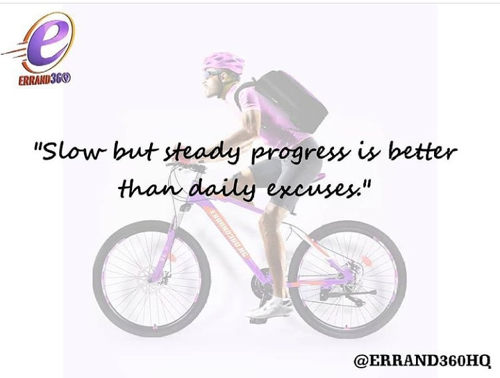 Slow and steady is better than daily excuses.  💯  👏 we launch this month 👏  #ContactUs . .  #errand360 #riders #deliver #giveaway #logisticscompanyinlekki  #lagosbusiness  #friday #groceryshopping #fridayvibes #logisticscompany #logisticshub #sendus #hustle