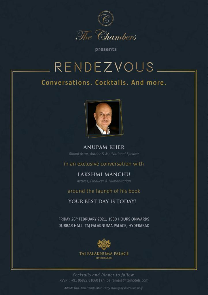 A Great Rendezvous In HYD!  Legendary @AnupamPKher to Have An Exclusive Conversation with @LakshmiManchu On Launch of his Book - 'YOUR BEST DAY IS TODAY!'  ⏳ 26th Feb, 2021 From 7:00PM Onwards! ✨  📍Durbar Hall, Taj Banjara Palace, Hyderabad! #YourBestDayIsToday #AnupamKher