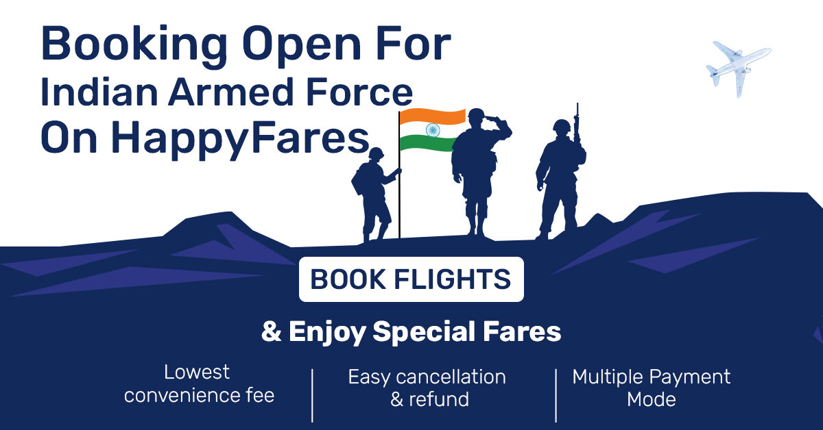 Booking Open For Indian Armed Force On  HappyFares ✈ Book Flights ✈ & Enjoy Special Fares ✈ Lowest convenience fee ✈ Easy cancellation & refund ✈ Multiple Payment Mode ✈   #indianairforce #indianarmedforce #refund #indiannavy #indiansoldiers