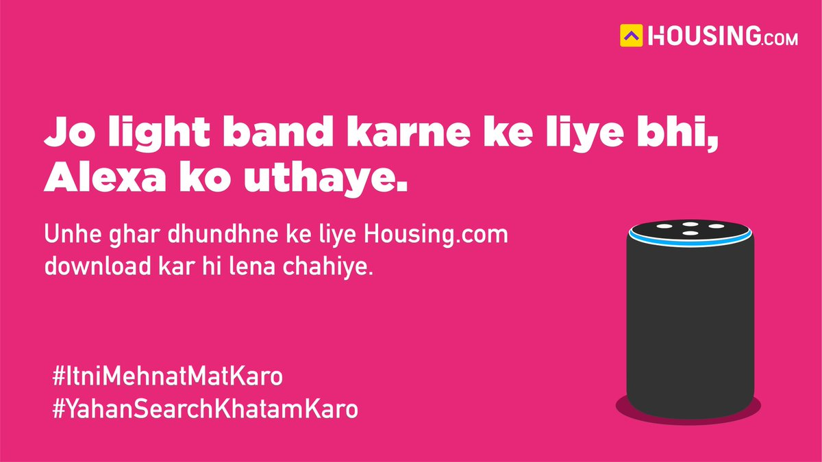 Don't wish to do any mehnat? Save yourself the trouble and find your dream home only on . #YahanSearchKhatamKaro