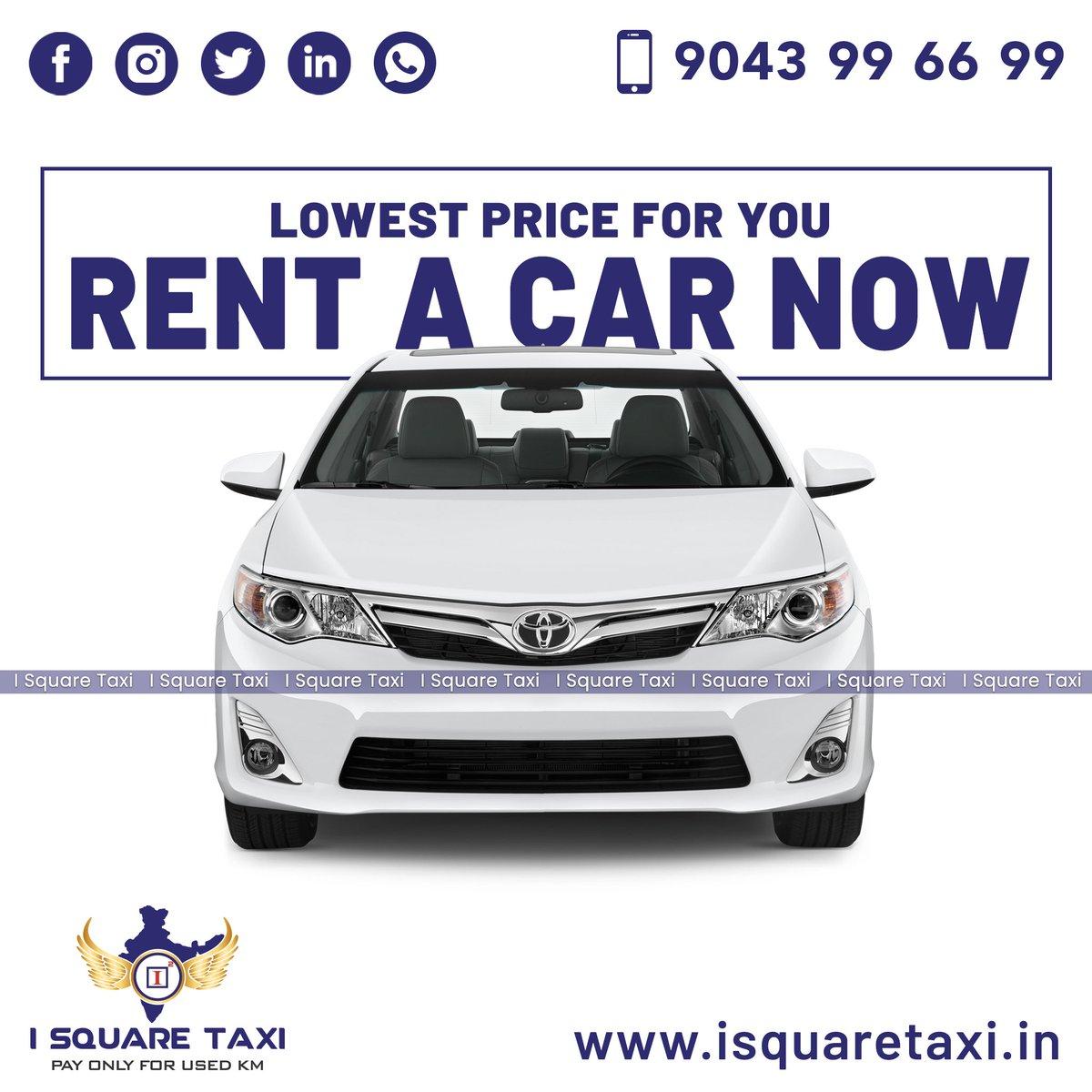 Lowest Price, Rent a Car Now.. Call: 9043 99 66 99 Book online:  #isquaretaxi #lowestprice #comfortjourneys #ourpassion #salem #krishnagiri #erode #coimbatore #namakkal #incredibleindia