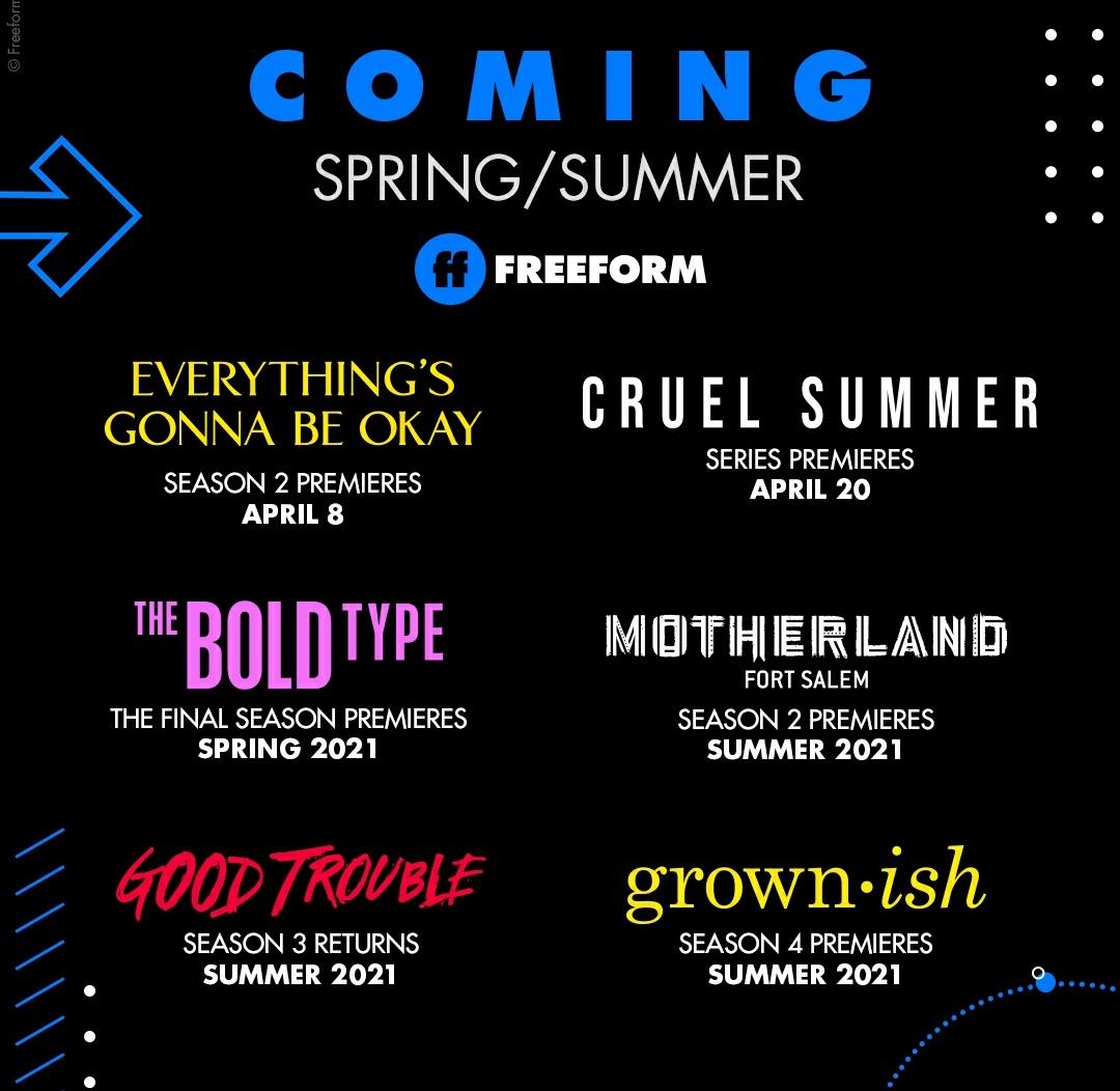 Freeform confirma cuando regresarán sus series:  - #EverythingsGonnaBeOkay (2ªT): 8 de abril - #CruelSummer (estreno): 20 de abril  - #TheBoldType (temporada final): primavera 2021 - #Motherland (2ªT): verano 2021 - #GoodTrouble (3B): verano 2021 - #grownish (4ªT): verano 2021