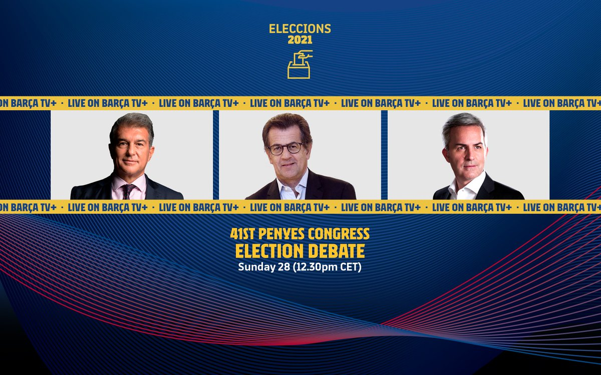 ELECTIONS 2021 🗳️  Just 2️⃣ days away from the first electoral debate with the three candidates  📺 Watch live this Sunday, from 12.30pm CET, on @FCBtv and Barça TV+