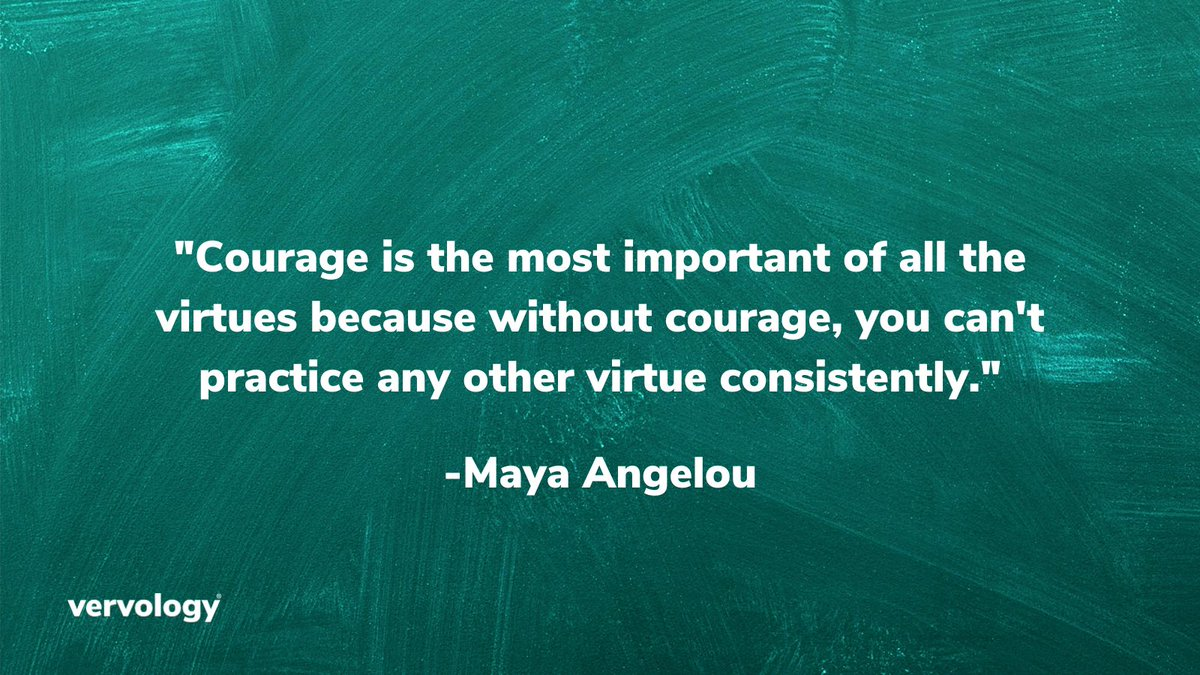 Be courageous as you finish up this week.  #PoweredbyVervology #smallbusiness #FridayThoughts