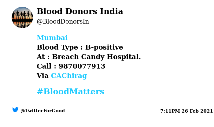 #Mumbai Need #Blood Type :  B-positive At : Breach Candy Hospital.  Blood Component : Blood Number of Units : 3 Primary Number : 9870077913 Via: @CAChirag #BloodMatters Powered by Twitter