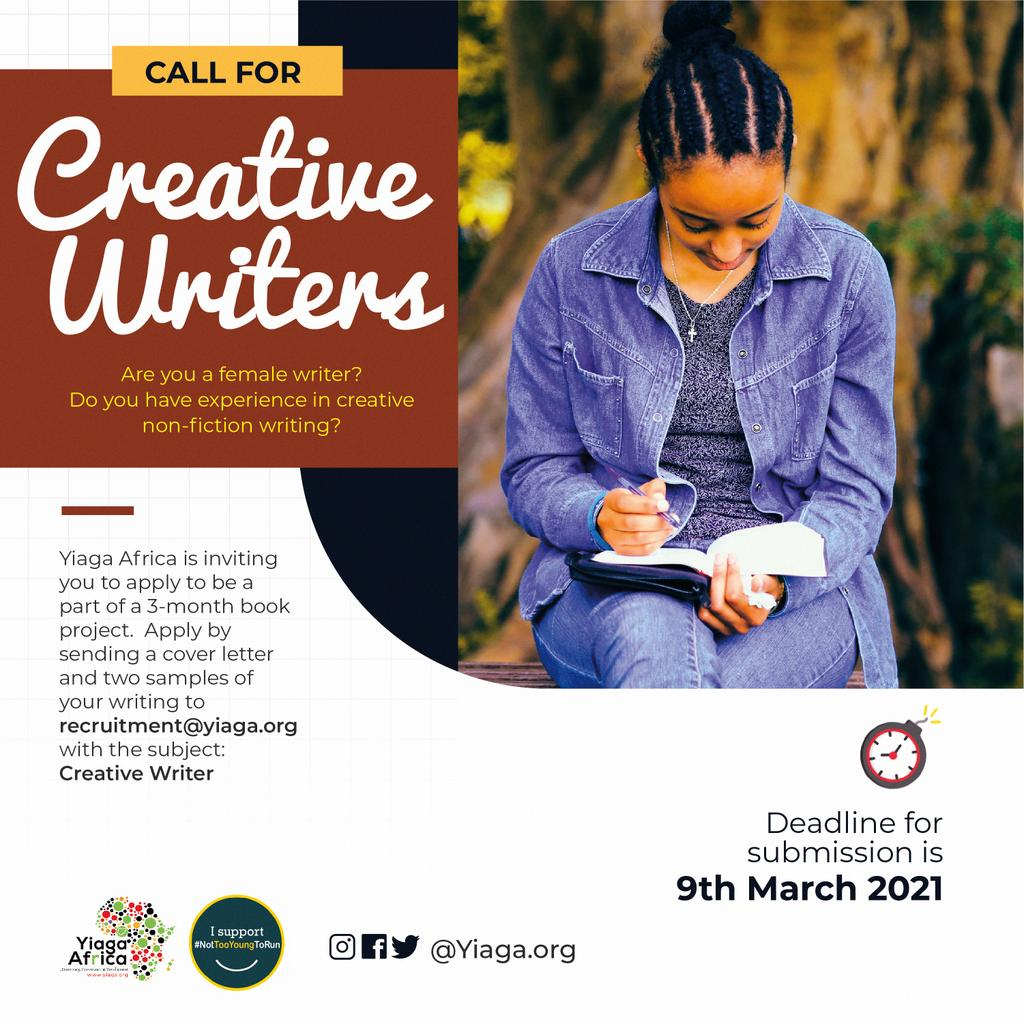 Call for female writers! --> @YIAGA is looking for female creative writers for a 3-month book project to help document the experiences of young people who ran for office. Submit a cover letter & two writing samples to recruitment@yiaga.org before March 9! #NotTooYoungToRun