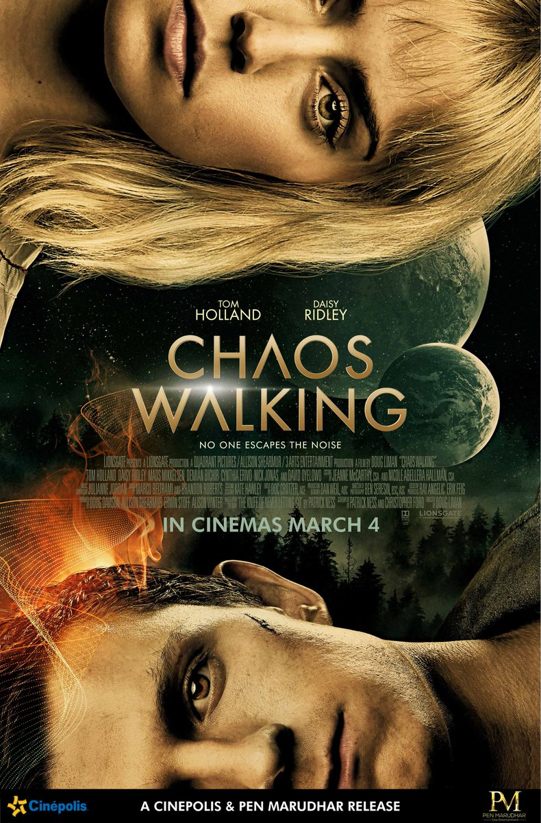 IN CINEMAS, 4 MARCH 2021... #Lionsgate's sci-fi action-adventure film #ChaosWalking - starring #TomHolland and #DaisyRidley - to release in #India on [Thursday] 4 March 2021... Cinepolis India and PEN-Marudhar release.