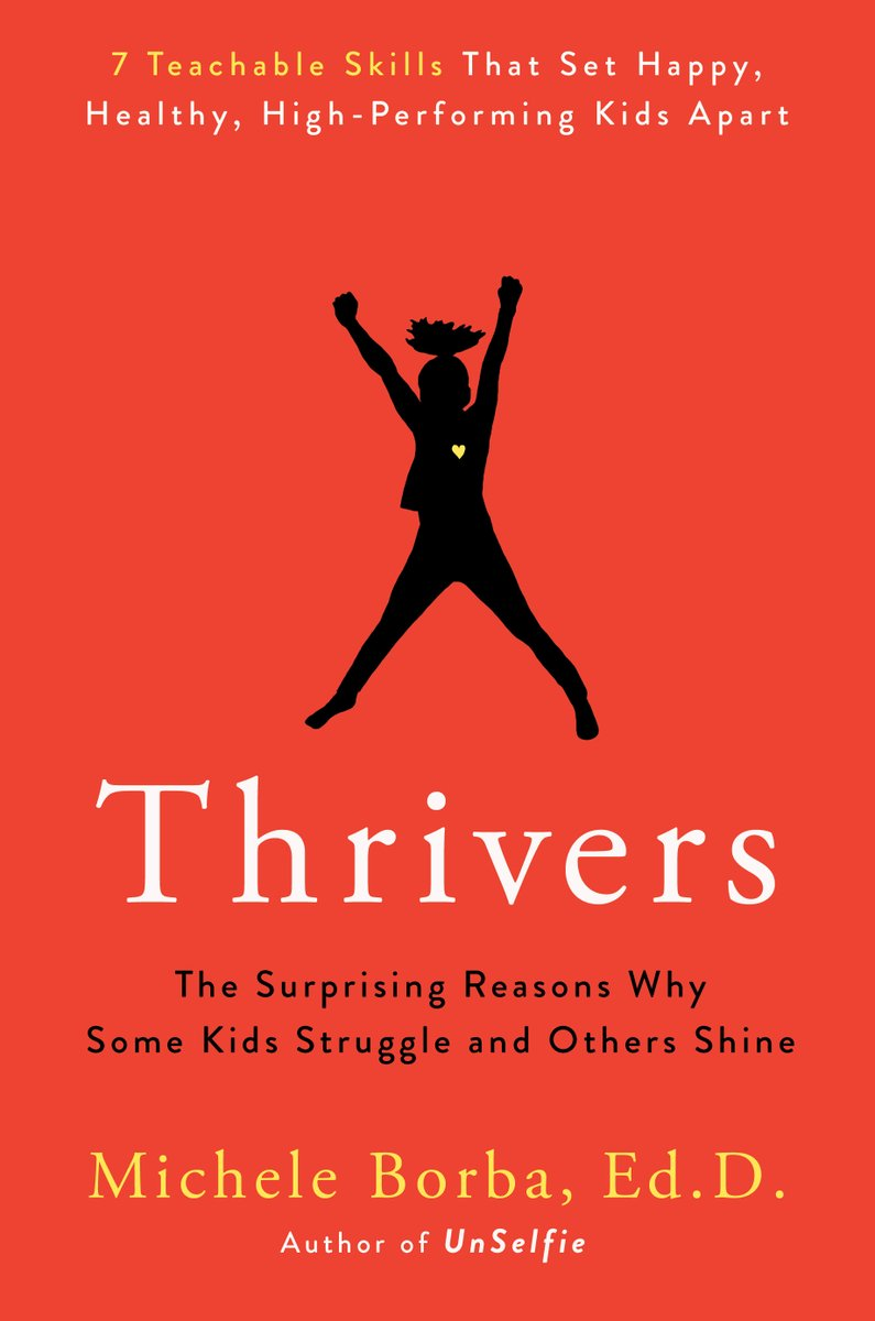 RT @PutnamBooks Happy pub day to #Thrivers by @micheleborba!  Thrivers explains why the old markers of accomplishment are no longer reliable predictors of success in the 21st century -- and offers 7 teachable traits that will safeguard our kids for the future.  https://t.co/YrVRD5qPyn