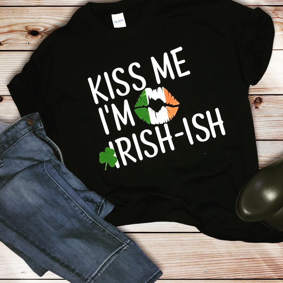 KISS ME I'M IRISH-ISH  Now on  • • • #shop #now #shoplocal #supportlocal #business #smallbusiness #supportsmallbusiness #localbusiness #vinyl #photopaper #kiss #me #irish #stpatrickday #patrickdayshirt #shirt #wowzerzz