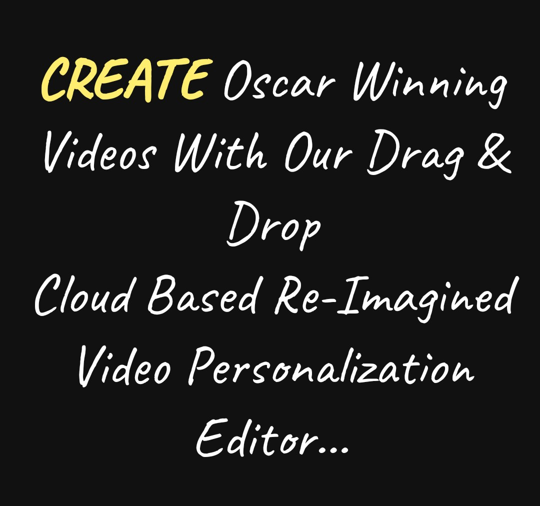 @elonmusk CREATE Oscar Winning Videos With Our Drag & Drop.. Cloud Based Re-Imagined Video Personalization Editor...   #GraphicDesigner #DigitalMarketing #DigitalMarketer #YouTubers  #videomarketing #content  #WorkFromHomeJobs 2