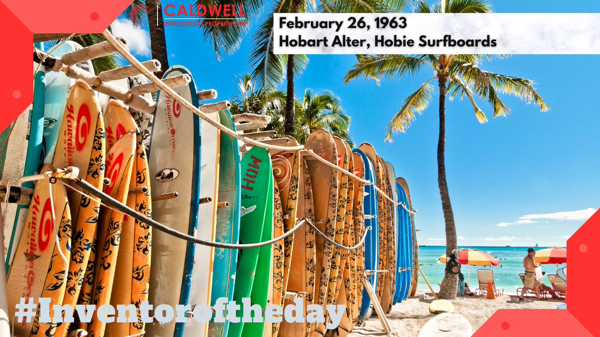 On this day in 1963,  Hobart Alter, trademarked Hobie Surfboards after the founder's nickname. This company became one of the best selling  surfboard brands of all time.    #innovate #win #caldwellip #trademark #Inventoroftheday #ip #iplaw