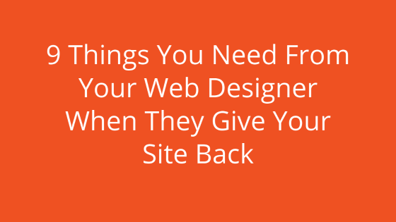 9 Things You Need From Your Web Designer When They Give Your Site Back    #FridayMorning #webdesign #webhosting