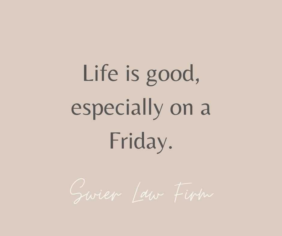 FRI-NALLY📅. Who's looking forward to the weekend?🙋‍♀️🙋‍♂️  .  .  .   .  . #SwierLawFirm #SLF #Law #Legal #Lawyer #Attorney #SiouxFalls #SouthDakota #Weekend #Quote #inspo #sunshine #Saturday #sunday #friday #unplugged #rest #relaxation