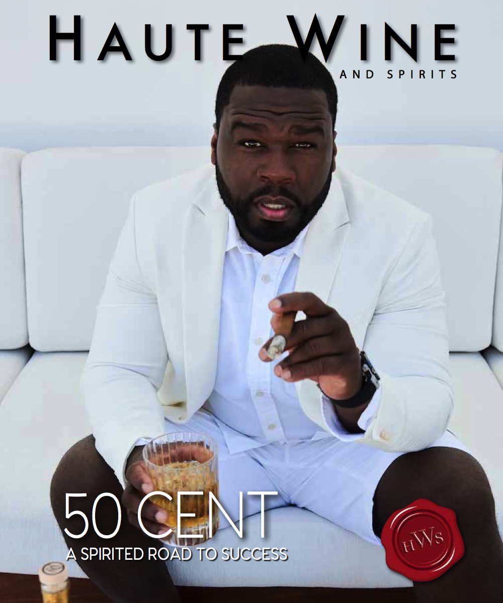 Haute Wine & Spirits Cover featuring @50cent @bransoncognac @lecheminduroi #SireSpirits #AKRPRClients @woswiss @HauteLiving
