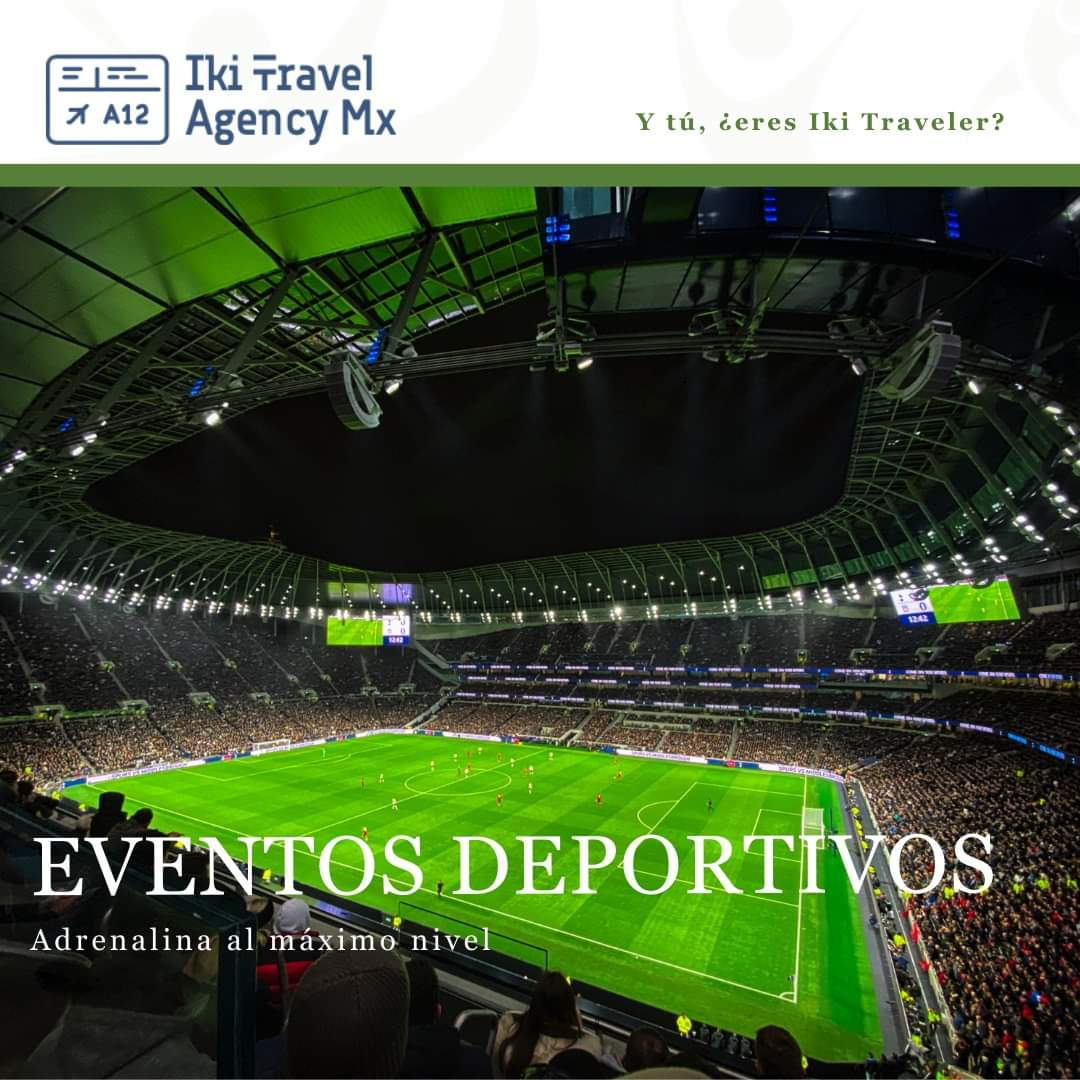 Disfruta de los mejores eventos deportivos en Iki Travel Agency Mx ⚽🏀🏈⛳⚾🎾🐎🏎️  Y tú, ¿eres IkiTraveler?  #ikitraveler #IkiTravelAgency #viajes #travelagency #deporte #superbowl #futbol #baloncento #futbolamericano #golf #beisbol