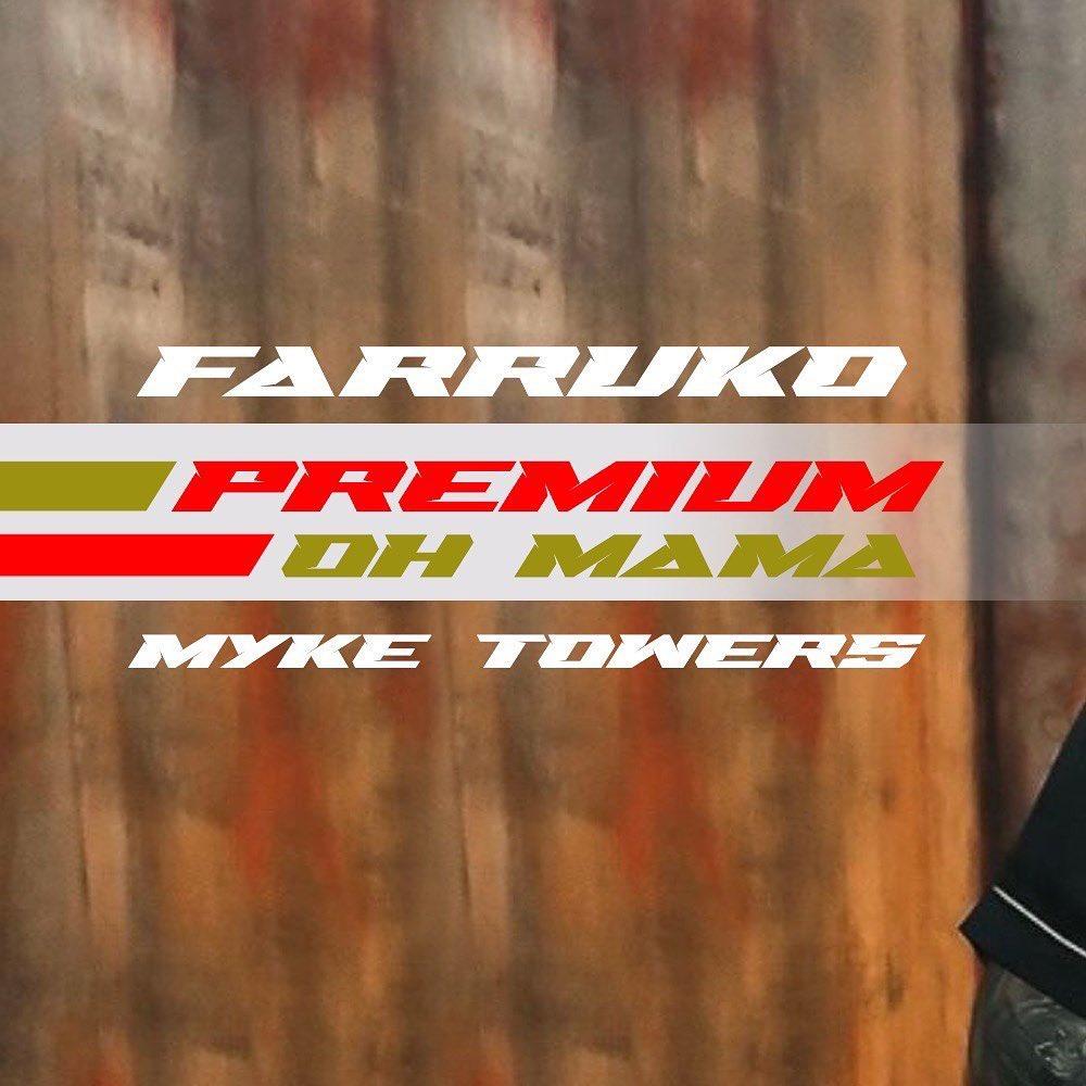 Ya esta arriba #ohmama @farrukoofficial ft Myke Towers el primer tema de #premium⛽🏁  Escúchala:   #farruko #nuevamusica #myketowers #sonymusic #music