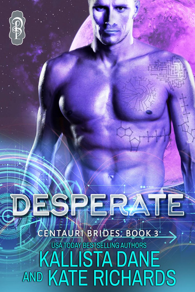 He agrees to save his race. She agrees to save herself. Can they find love in a brand new world? #PreOrder DESPERATE by Kallista Dane and Kate Richards  #Romance #SciFiRom #SciFiRomance #CentauriBrides #Books #Reading