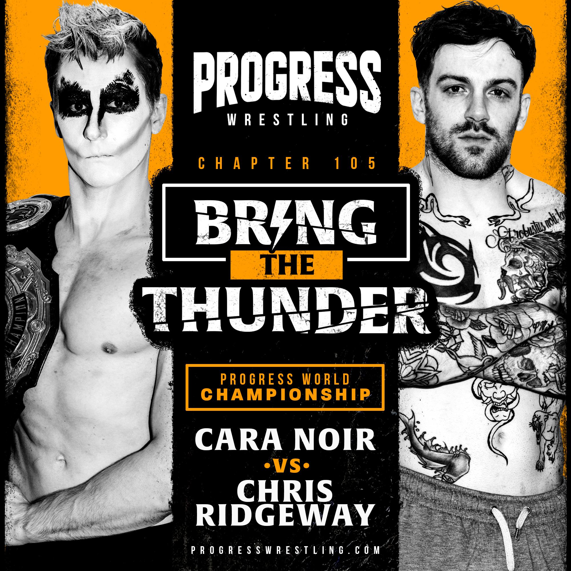 PROGRESS Wrestling Results (2/27): Cara Noir Vs.