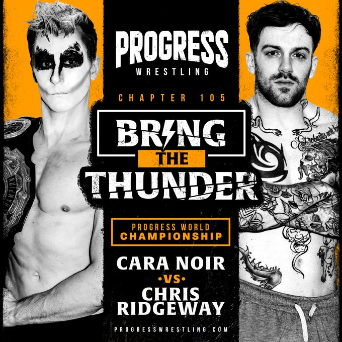 PROGRESS Wrestling Results (2/27): Cara Noir Vs. Chris Ridgeway