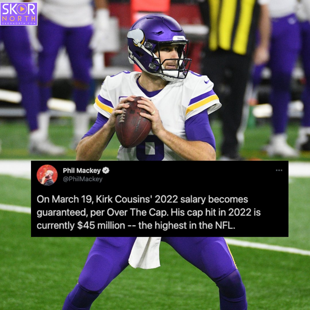 STRAIGHT CASH HOMIE: Kirk Cousins will become the HIGHEST-paid quarterback in 2022 by March 19th of THIS year.
