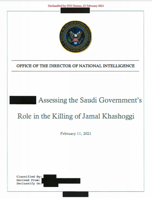 "BREAKING: Biden admin. releases intel report on 2018 killing of Jamal Khashoggi:  ""We assess that Saudi Arabia's Crown Prince Muhammad bin Salman approved an operation in Istanbul, Turkey to capture or kill Saudi journalist Jamal Khashoggi,"" US intel assessment says."