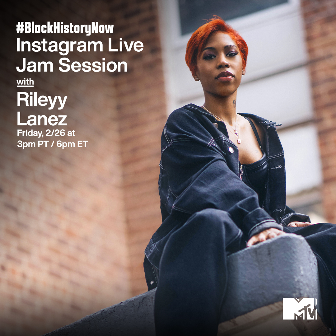I am SO. EXCITED. because @RileyyLanez is taking over MTV's IG live today for our #BlackHistoryNow #MTVJamSession! 🔥   Join her at 3p PT / 6p ET for immaculate vibes.