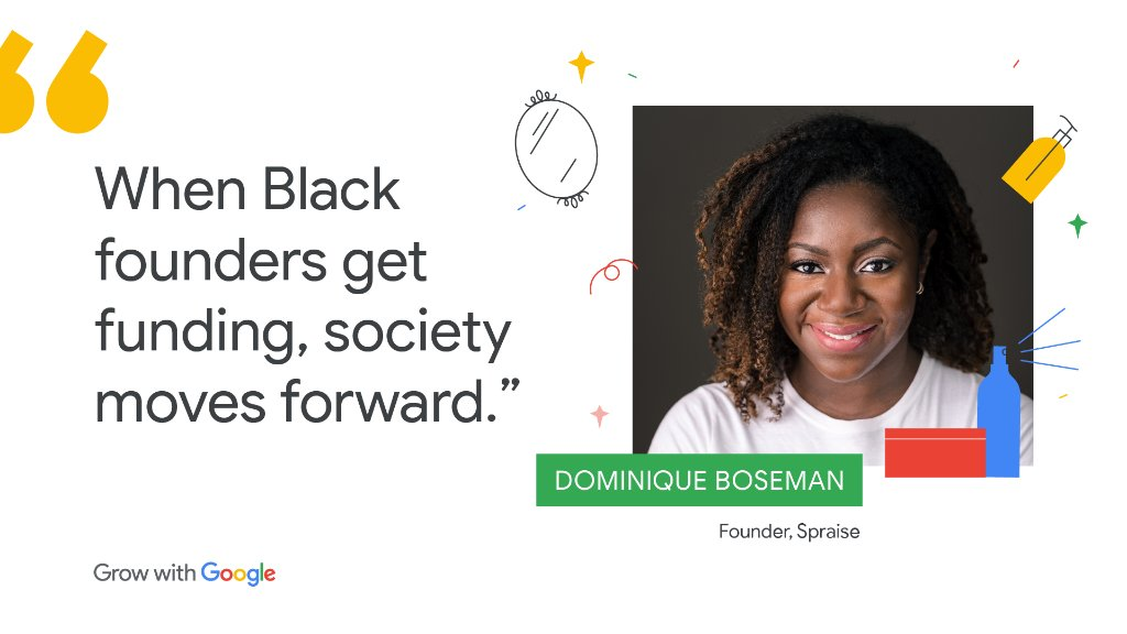 Proud to support founders like Dominique through the #GrowWithGoogle Black Founders Fund. Her startup, Spraise, is building a beauty experience for Black women that puts health first, ultimately empowering them in other areas of life:  #BHM