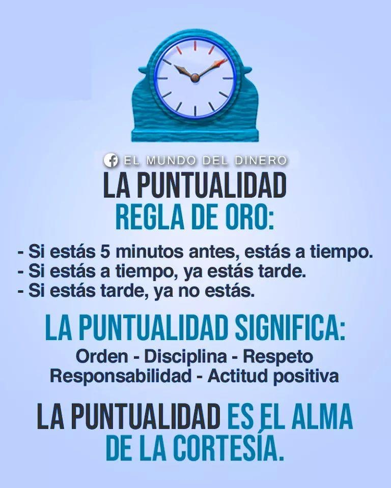 #LaPuntualidad #ReglaDeOro  #ImagenesQueMotivan #FollowMe #FollowBack #Sigueme #SiguemeYTeSigo #SiguemeYTeSigoAlInstante #SiguemeYTeSigoDeVuelta