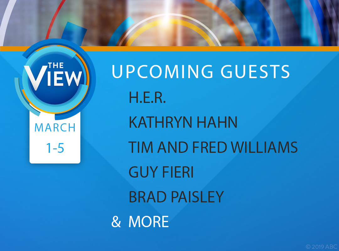 New Release: @HERMusicx , #KathrynHahn, @Twinsthenewtren, @GuyFieri, a Performance From @BradPaisley, Hot Topics and More on ABC's @TheView, March 1–5 #TheView #ABCPublicity