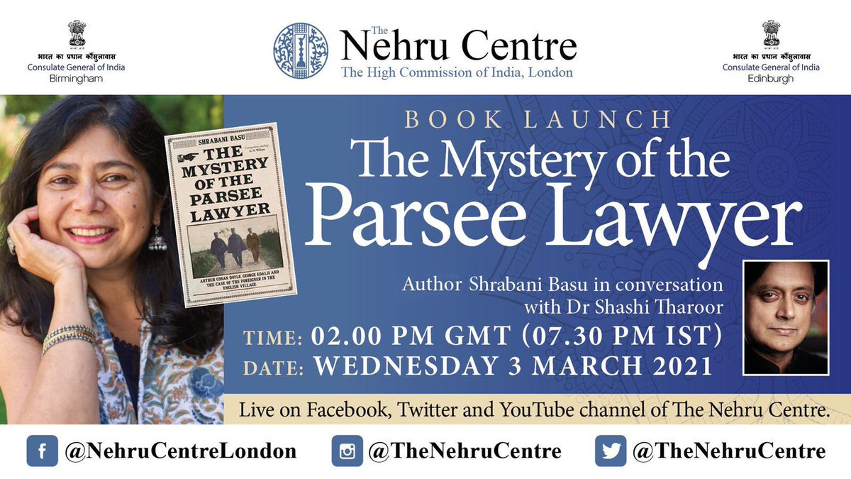 """We are delighted to digitally launch @shrabanibasu_ 's latest book """"The Mystery of the Parsee Lawyer"""". Shrabani will be in conversation with Dr @ShashiTharoor . Do join us for what promises to be an interesting and fun conversation. Live at 2:00 pm GMT on Wednesday 03rd March."""